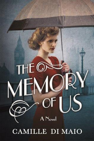 "Camille Di Maio's novel, ""The Memory of Us."" Cover art courtesy of Camille Di Maio."