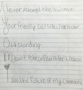 An acrostic poem written by Nyomi, 11. Photo by Scott Ball.