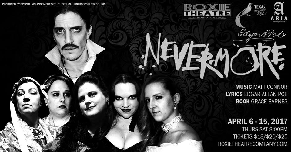 Nevermore, a musical about Edgar Allan Poe and the women in his life, runs April 6-15 at the Roxie Theatre.