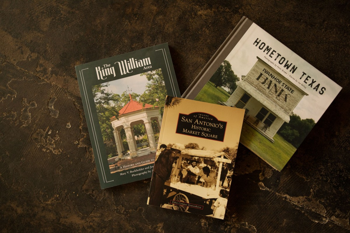 (From left) The King William Area: A History and Guide to the Houses, San Antonio's Historic Market Square, and Hometown Texas