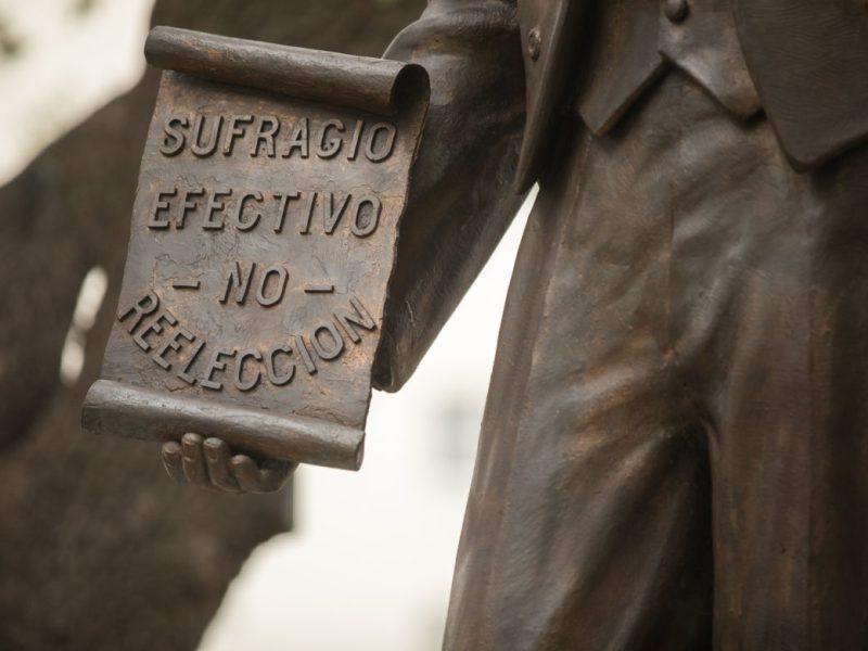 The Madero sculpture includes a script reading 'sufragio efectivo - no - reelection'