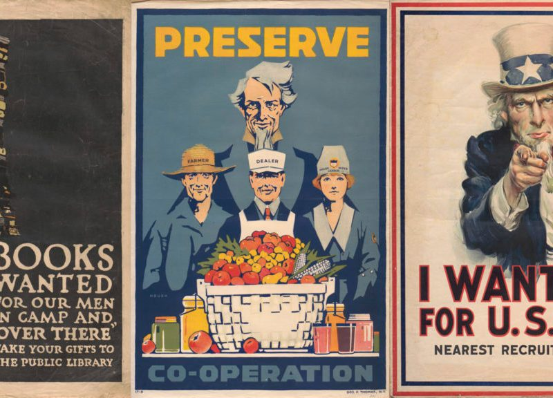 Posters (from left) Charles Buckles Falls, Books Wanted; Carter Housh, Preserve Co-operation; and James Montgomery Flagg, I WANT YOU for U.S. Army.