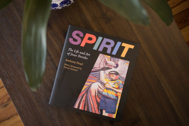 Spirit: The Life and Art of Jesse Treviño by Anthony Head.