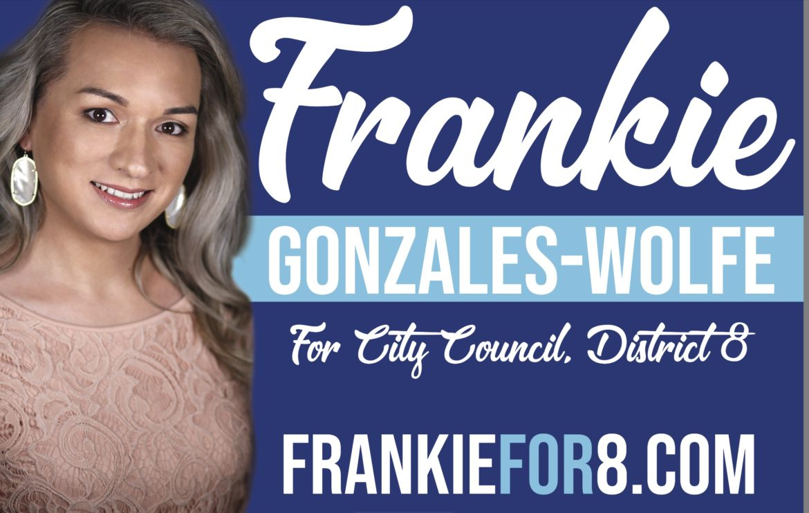 Campaign signage for Frankie Gonzales-Wolfe.