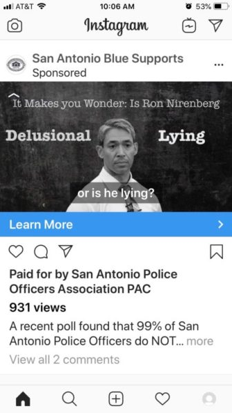 A negative campaign against Mayor Ron Nirenberg paid for by the San Antonio Police Officers Association is making rounds on social networks.