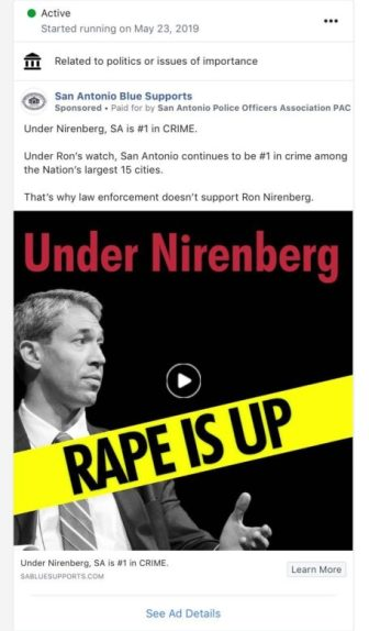 "An advertisement paid for by the San Antonio Police Officers Association PAC claims that ""Under Nirenberg Rape Is Up."""