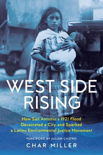 <I>West Side Rising</I>, Char Miller