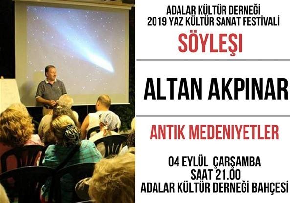 4 Eylül 2019 Çarşamba Altan Akpınar Konferansı