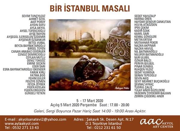 """""""BİR İSTANBUL MASALI"""" Akyol Art Center'de"""