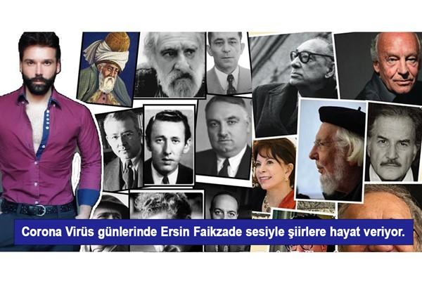 Ersin Faikzade sesiyle şiirlere hayat veriyor.