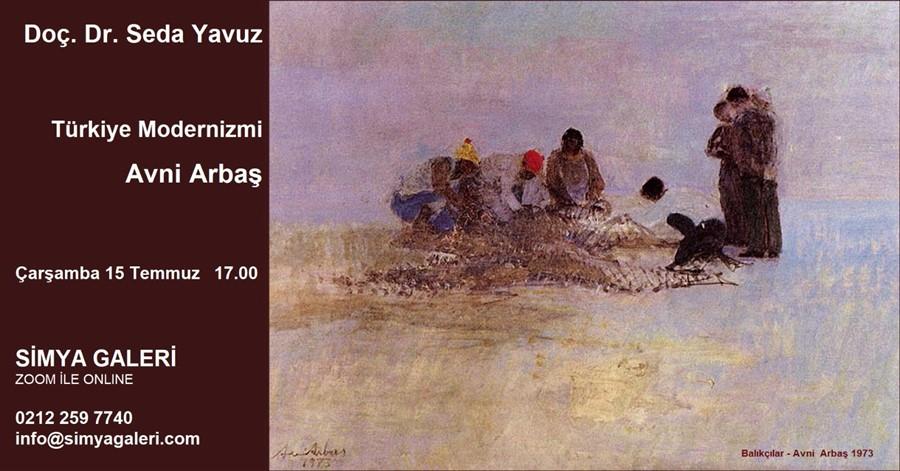 Türkiye Modernizmi – Avni Arbaş