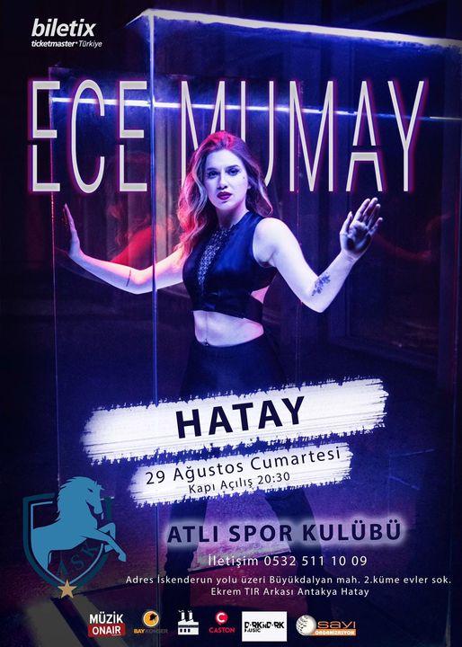 29 Ağustos 2020 Cumartesi Ece Mumay Hatay'da