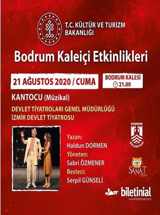 """21 Ağustos 2020 Cuma """"Kantocu"""" Müzikali"""