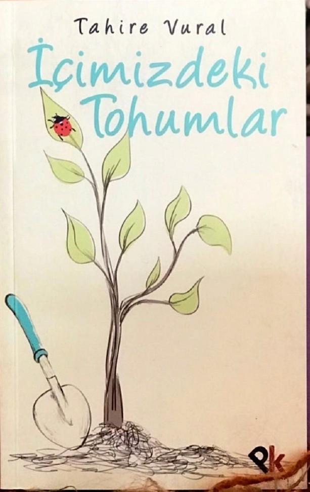 """Tahire Vural & """"İçimizdeki Tohumlar"""""""