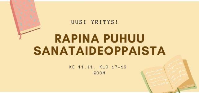 Uusi yritys: Rapina puhuu sanataideoppaista etänä 11.11.!