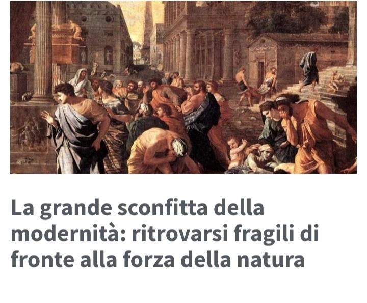 La grande sconfitta della modernità: ritrovarsi fragili di fronte alla forza della natura