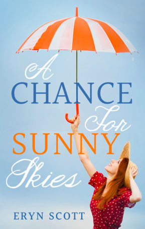 Book Cover for A Chance for Sunny Skies by Eryn Scott