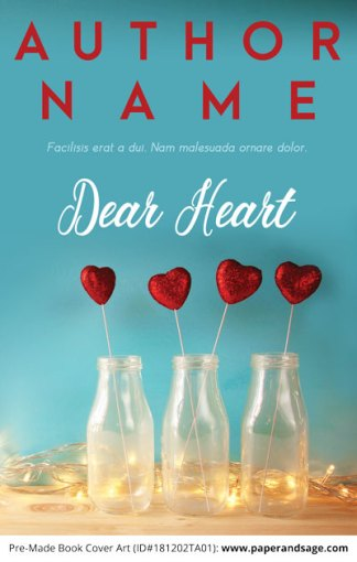 Pre-Made Book Cover ID#181202TA01 (Dear Heart)