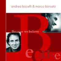Andrea Bocelli & Marco Borsato - Because we believe