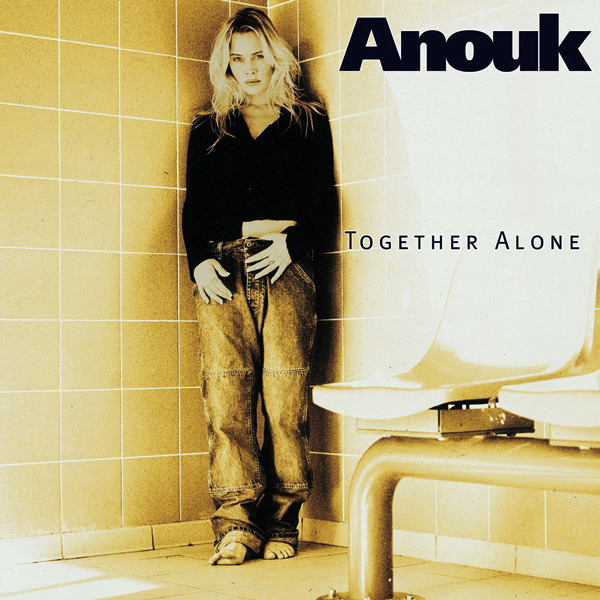 Anouk – Together Alone