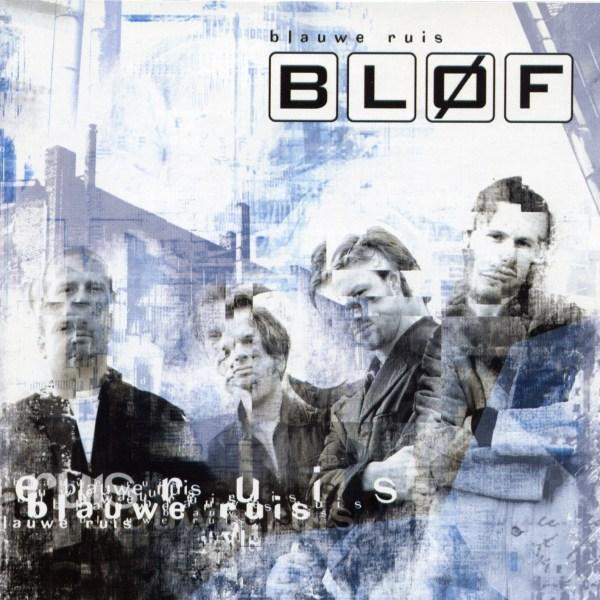 Blof - Blauwe Ruis