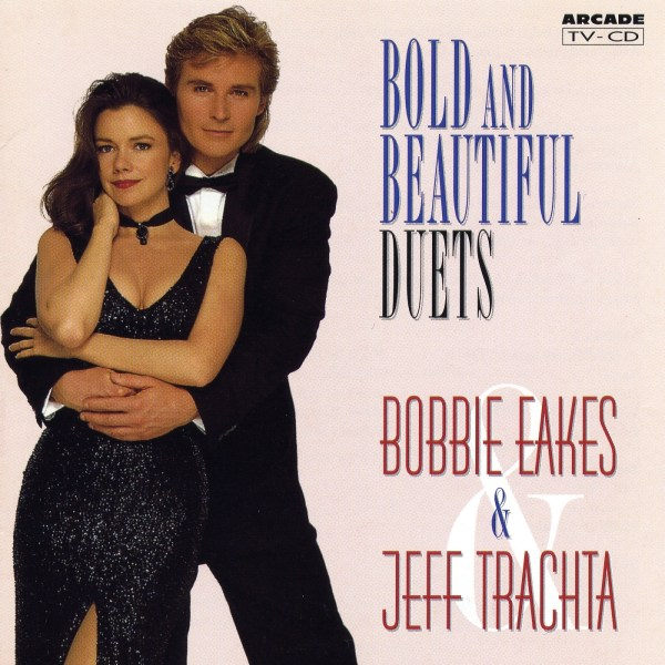 Bobbie Eakes & Jeff Trachta – Bold and beautiful – Duets