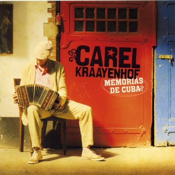 Carel Kraayenhof - Memorias de Cuba