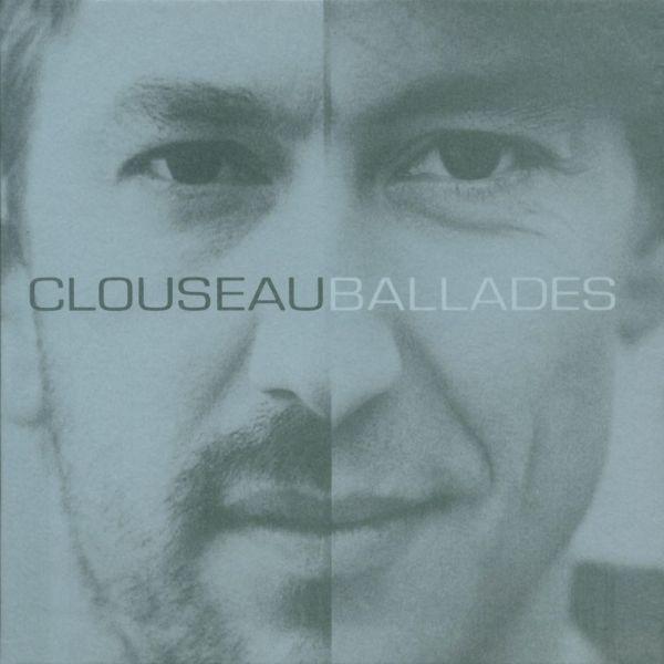 Clouseau – Ballades