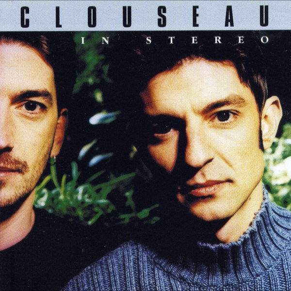 Clouseau - In stereo