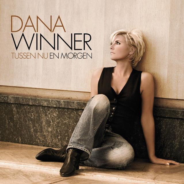 Dana Winner - Tussen Nu En Morgen