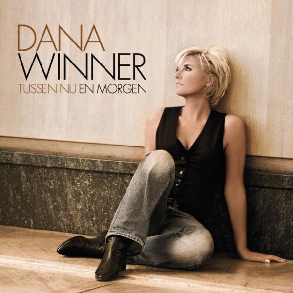 Dana Winner – Tussen nu en morgen