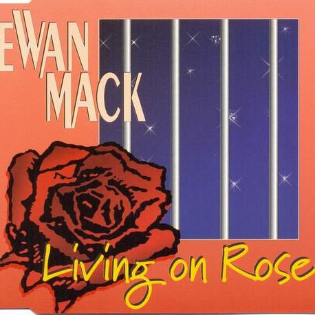 Ewan Mack - Living On Roses