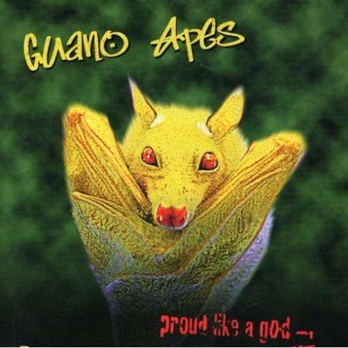 Guano Apes – Proud like a God