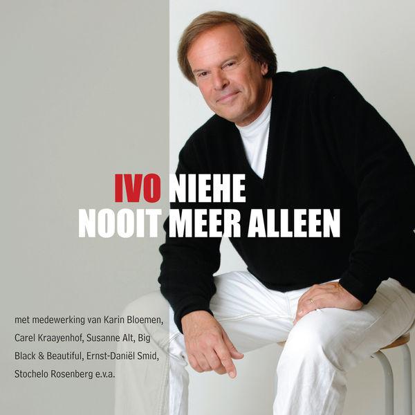 Ivo Niehe - Nooit Meer Alleen