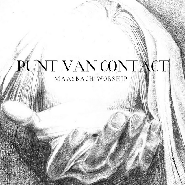Maasbach Worship - Punt Van Contact