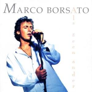 Marco Borsato - Als geen ander