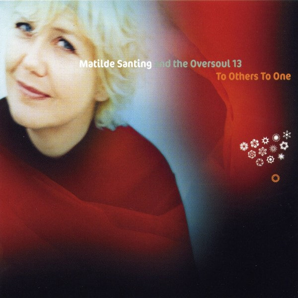 Mathilde Santing – To others to one