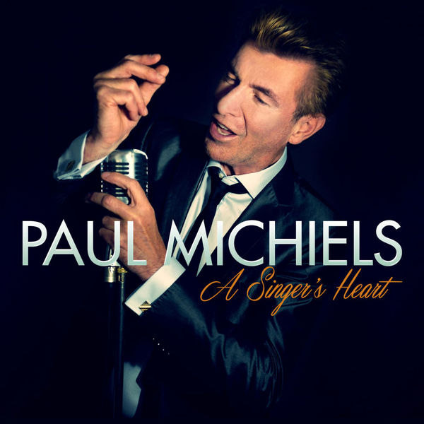 Paul Michiels - A Singer's Heart