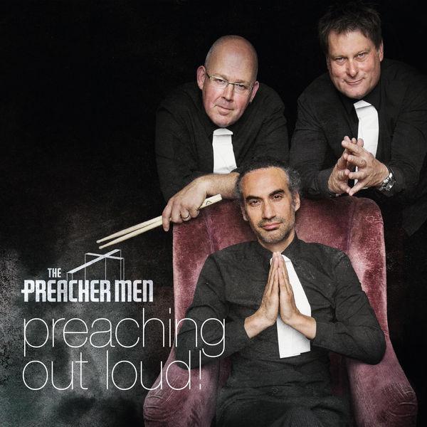 The Preacher Men - Preaching Out Loud!