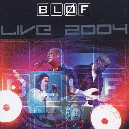 Bløf – Live 2004