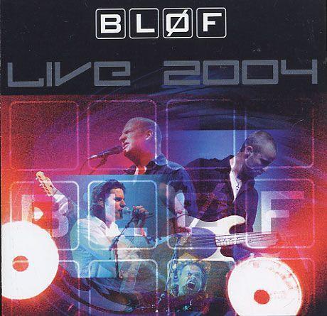 bløf Live 2004