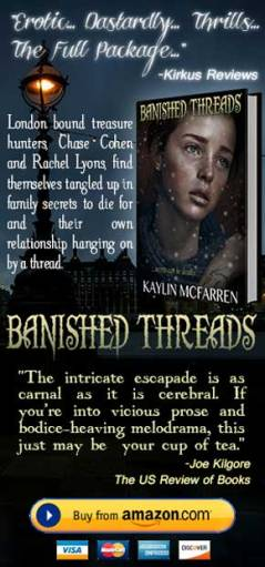 advertisement for Banished Threads by Linda Yoshida dba Author Kaylin McFarren