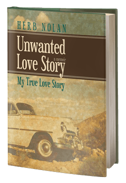 Unwanted Love Story: My True Love Story
