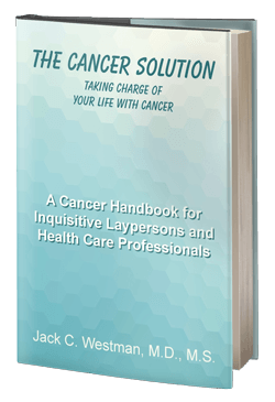 The Cancer Solution: Taking Charge of Your Life with Cancer