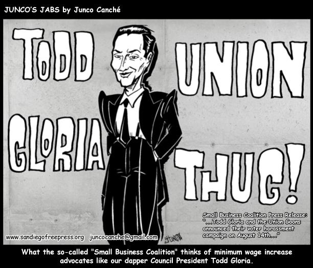 Todd Gloria: Union Thug