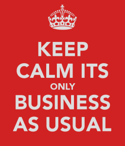 keep-calm-its-only-business-as-usual