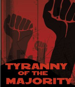 tyranny of the majority