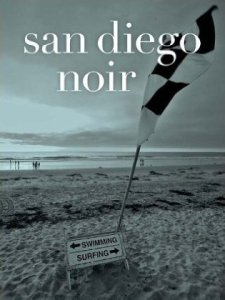Excerpt From Sunshine/Noir II: Excavating San Diego Noir — A Jumping-Off Place