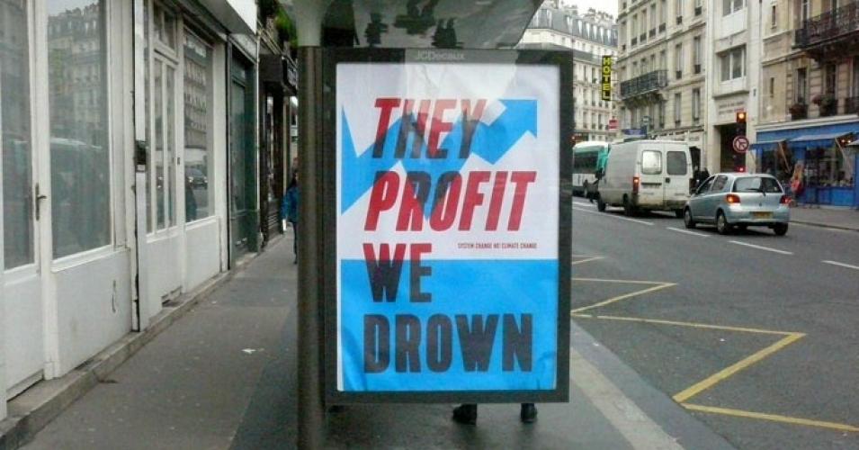 Billboard: They Profit, We Drown