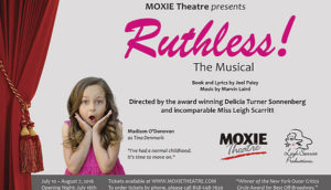 "Promotional poster for Moxie Theatre's ""Ruthless"""